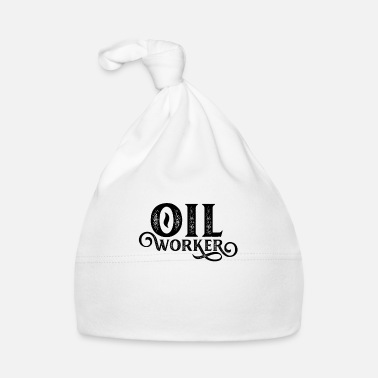 Oilfield Workers Oilfield workers - Baby Cap