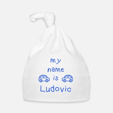 Ludovic LUDOVIC MY NAME IS - Baby Cap