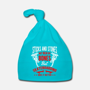 Skateboard Sticks and Stones break bones Skateboarding - Gorro bebé