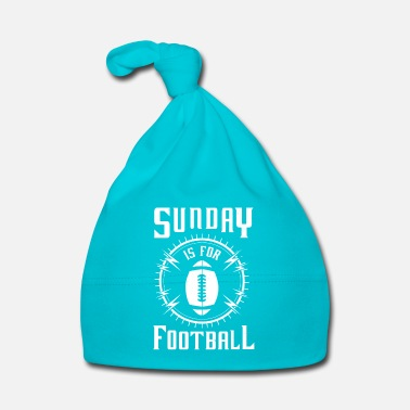 Rugby Sunday is for Football - awesome sports fandom - Cappellino neonato