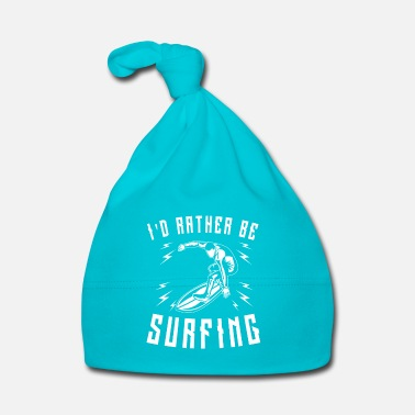 Kiteboard I'd rather be Surfing - cool surfer print - Bonnet Bébé
