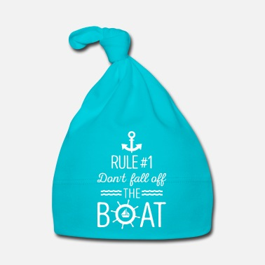 Off Rule #1 Don't fall off the boat - sailing gift - Bonnet Bébé