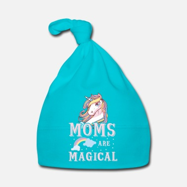 Pony Moms are magical - cute Mothers Day mommy love - Gorro bebé