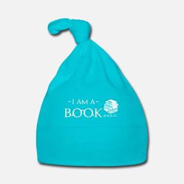 Story I am a Bookaholic - fun reading bookworm - Bonnet Bébé