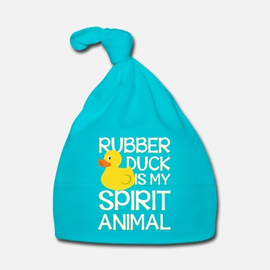 Spirit Rubber Duck is my spirit animal - Cappellino neonato