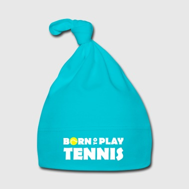Born to play Tennis - Bonnet Bébé