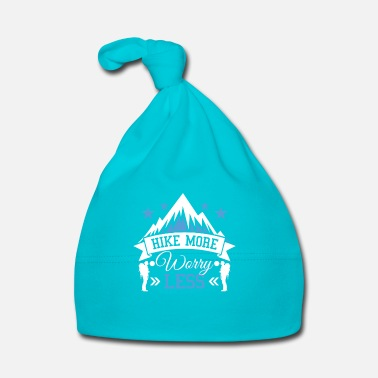 Gift Hike more worry less - mountain hiking gift - Muts voor baby's