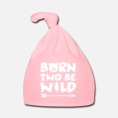 Born Two Be Wild - 2 ans - Bonnet Bébé