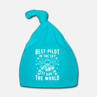 Piloto Best pilot in the sky best dad in the world - Gorro bebé