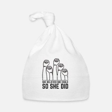 She She believed she could so she did Feminist Shirt - Babymütze