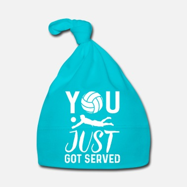 Funny You Just Got Served Funny Volleyball Gift - Baby Cap