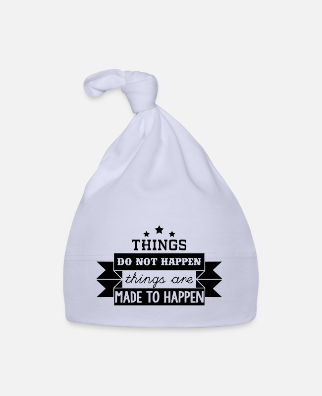Inspiration Baby Caps - Things do not happen things are made to happen - Baby Cap sky