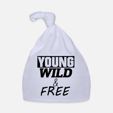Young Wild And Free Young, Wild and Free - Babymütze