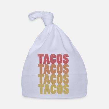 Taco Retro Tacos Tacos Tacos Tacos Colorful Taco Lovers - Baby Cap