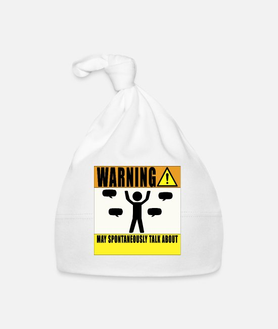 Warning Baby Caps - Warning May Talk About... - Baby Cap white
