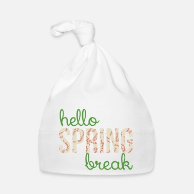 Spring Break Spring Break / Spring Break: Hallo Spring Break - Baby muts