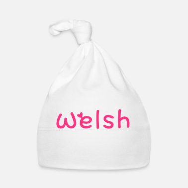 Most Bucket List Languages To Learn People To Meet And Fall In Love Countries To Visit And Travel To ۞»♥I Love Welsh-Vector Best Cool Race Design♥«۞ - Baby Cap