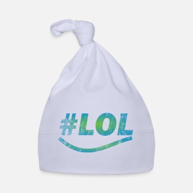 Laughing Out Lout LOL - Laugh out lout - laugh - Baby Cap