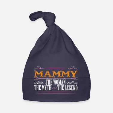 Mammy The Legend Mammy The Legend... - Baby Cap