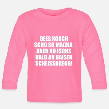 Meringue DEES KOSCH SCHO SO MACHA, MAIS NO ISCH'S SHIT - T-shirt manches longues Bébé