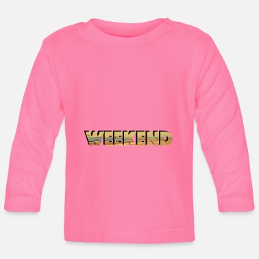 Weekend weekend - T-shirt