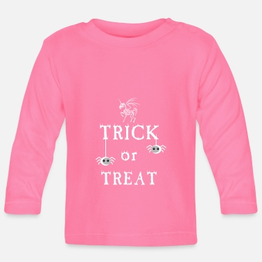 Trick Trick or Treat - trick or treat - Baby Longsleeve Shirt