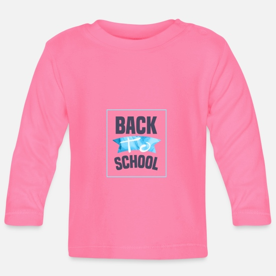 High School Graduate Baby Clothes - school - Baby Longsleeve Shirt azalea