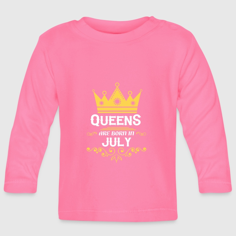 Queens are born in July - Baby Long Sleeve T-Shirt