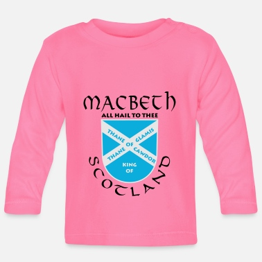 Scotland Macbeth - Baby Longsleeve Shirt