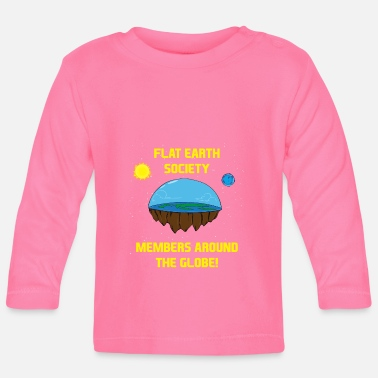 Flat Flat Earth Society - gift flat earth disk - Baby Longsleeve Shirt