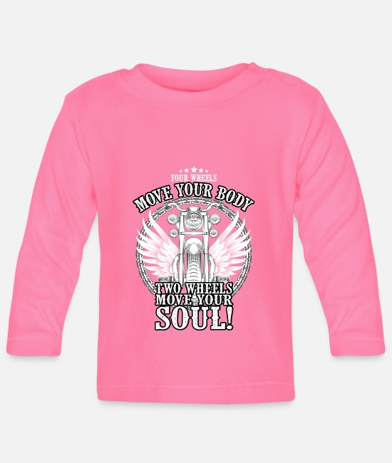 Biker Baby Long-Sleeved Shirts - TWO WHEELS MOVE YOUR SOUL - Baby Longsleeve Shirt azalea