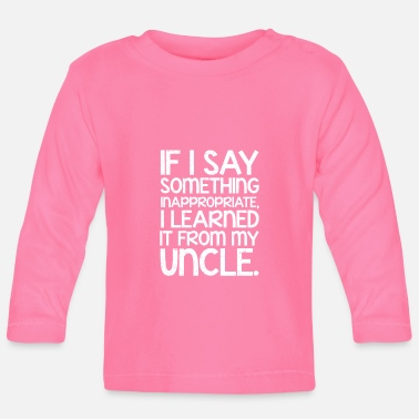 Uncle uncle - Baby Longsleeve Shirt