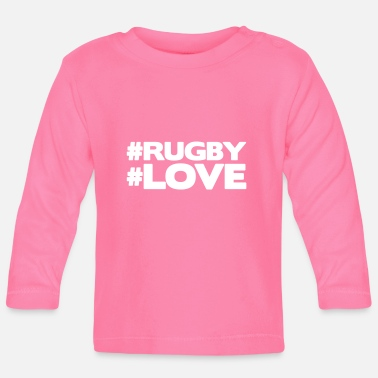 Rugby #RUGBY #LOVE - T-shirt manches longues Bébé