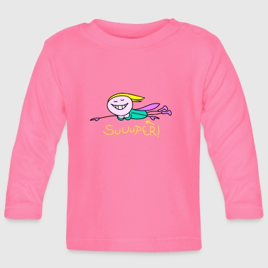 super - Baby Long Sleeve T-Shirt
