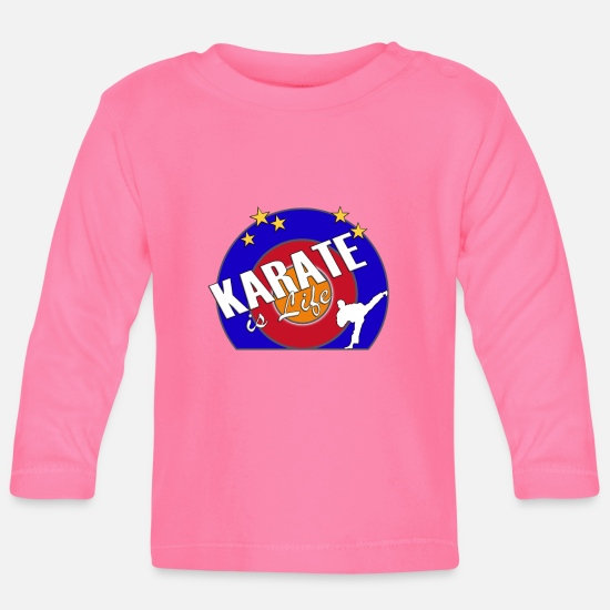 Martial Arts Baby Clothes - Karate is life - Baby Longsleeve Shirt azalea