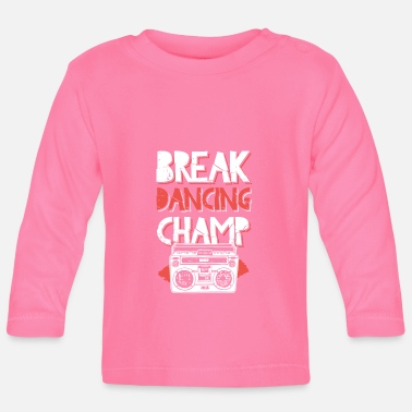 Male Dancer camp breakdance dancing - Baby Longsleeve Shirt