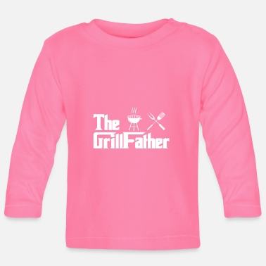 Grillfather Grillen Grillsaison Grillparty Grill - Baby Langarmshirt
