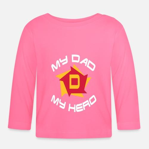 99b61c2dda7ff My dad my hero Baby Longsleeve Shirt