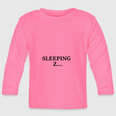 Sleeping - Baby Long Sleeve T-Shirt