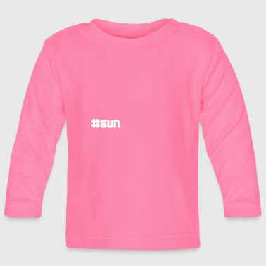 Sun sun sun - Baby Long Sleeve T-Shirt