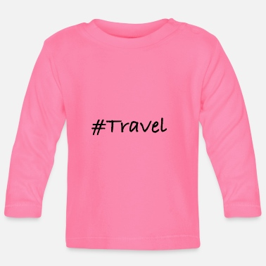 Travel #Travel - T-shirt