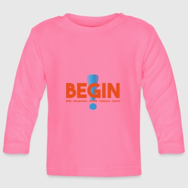 the begin project - Baby Long Sleeve T-Shirt