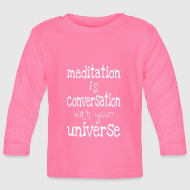 meditation is - Baby Long Sleeve T-Shirt