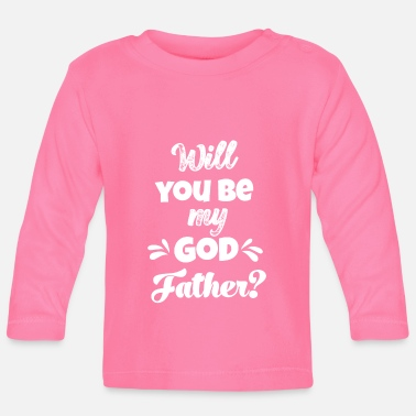 Godfather Godfather ask Switzerland godfather ask godfather - Baby Longsleeve Shirt