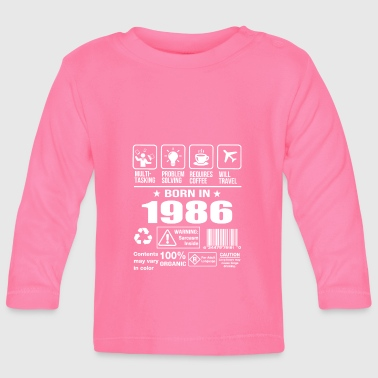 1986 Born In 1986 - Baby Long Sleeve T-Shirt