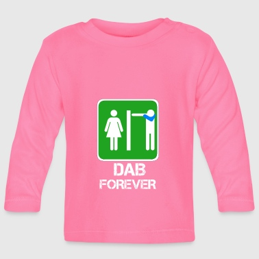 DAB FOREVER toilet / bathroom Dabbare - Baby Long Sleeve T-Shirt