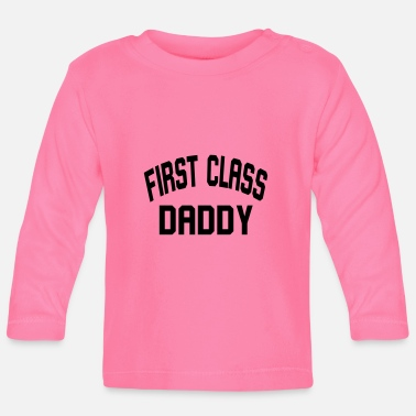 Daddy First Daddy - T-shirt manches longues Bébé