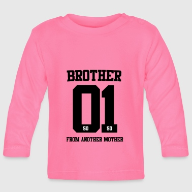 BROTHER FROM ANOTHER MOTHER 01 - Baby Long Sleeve T-Shirt