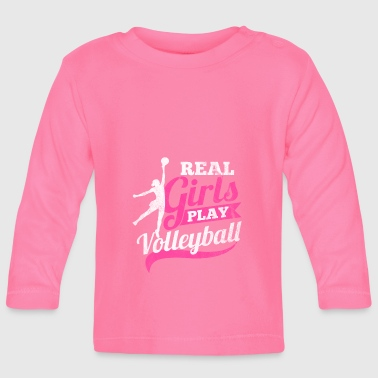 Real women play volleyball - Baby Long Sleeve T-Shirt