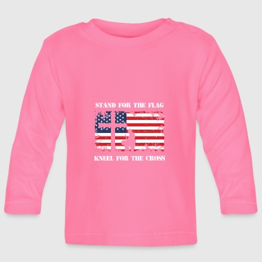 Stand For The Patriotic Kneel For The Cross Patriot - Baby Long Sleeve T-Shirt